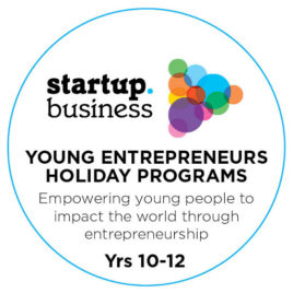 Young Entrepreneurs Holiday Program Years 10 – 12